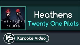 Heathens (Karaoke Version) - Twenty One Pilots