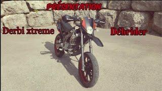 Présentation ★Derbi Xtreme★ 2011 Débrider