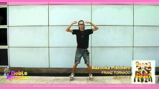 [PV] BAZOOKA PISTOLERO - FRANZ TORNADO