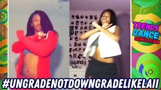 Sit Down Go Lay Down Challenge Dance Compilation #ungradenotdowngradelikelaii