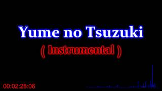 Yume No Tsuzuki ( Instrumental ) + Download