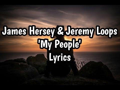James Hersey & Jeremy Loops - My People (Lyrics)🎵 Mp3