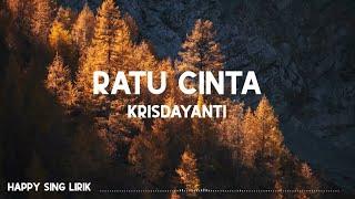 Krisdayanti - Ratu Cinta (Lirik)