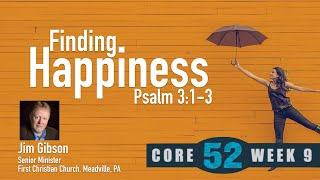 Core 52 -9- Finding Happiness
