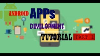 ANDROID APP DEVELOPMENT FOR-BEGINNERS   PART 1   ENGLISH  