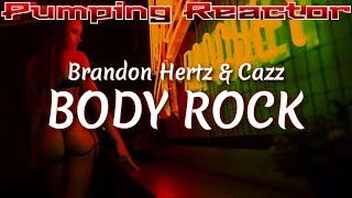 Brandon Hertz & Cazz - Body Rock (Original Mix)