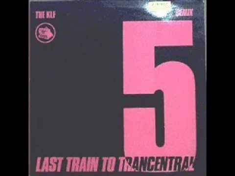 The KLF - Last Train.... (1989 Pure Trance Original)