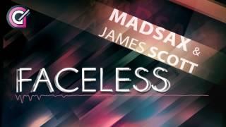 MADSAX & JAMES SCOTT   FACELESS Radio Edit HD