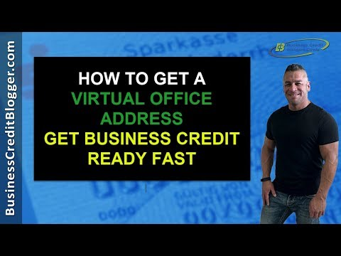How To Get A Virtual Office Address - Business Credit 2019