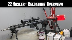 22 Nosler: Reloading Overview, Brass Longevity, Special Considerations