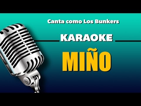 Miño, letra - Los Bunkers karaoke