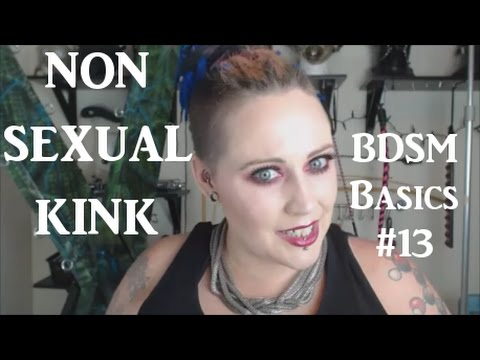 🚫 Non-Sexual Kink (😤 Rant Included) - BDSM Basics #13