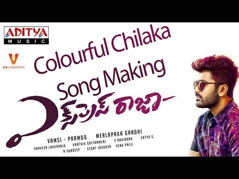 Express Raja || Colourful Chilaka Song Making Video || Sharwanand || Surabhi || Merlapaka Gandhi