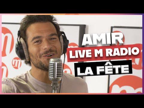 AMIR - TA FÊTE [LIVE M RADIO] 🎙🎵
