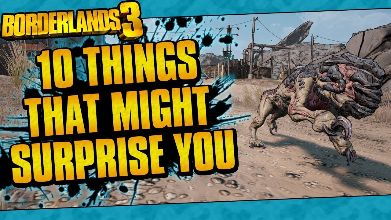 Borderlands 3 | 10 Things That Might Surprise You | Episode 1 thumbnail