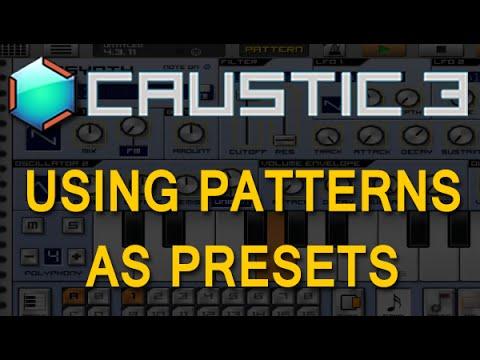 Caustic: Using Patterns as Preset Variations