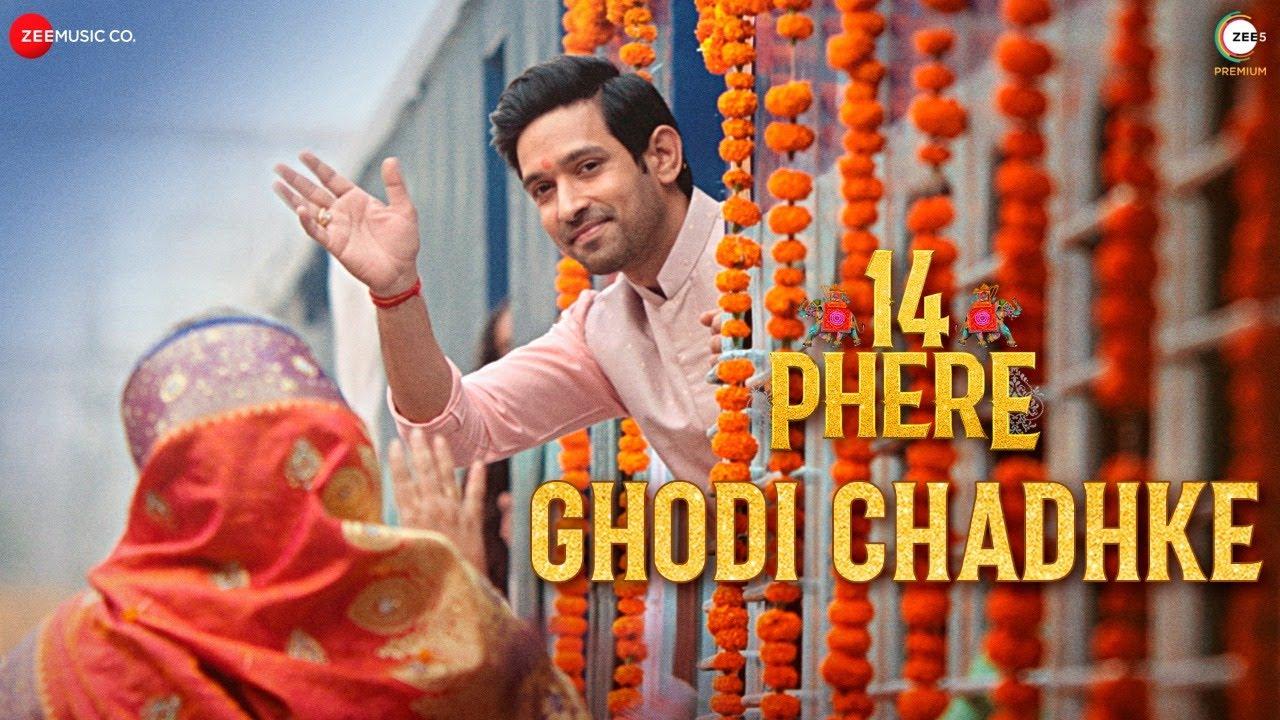 Ghodi Chadhke - 14 Phere | Vikrant Massey & Kriti Kharbanda | Rekha Bhardwaj, Raajeev, Keka & Ravi