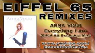 ANNA VISSI - Everything I Am (Eiffel 65 Extended Mix)