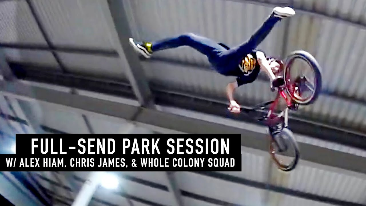 FULL-SEND PARK SESSION! COLONY BMX