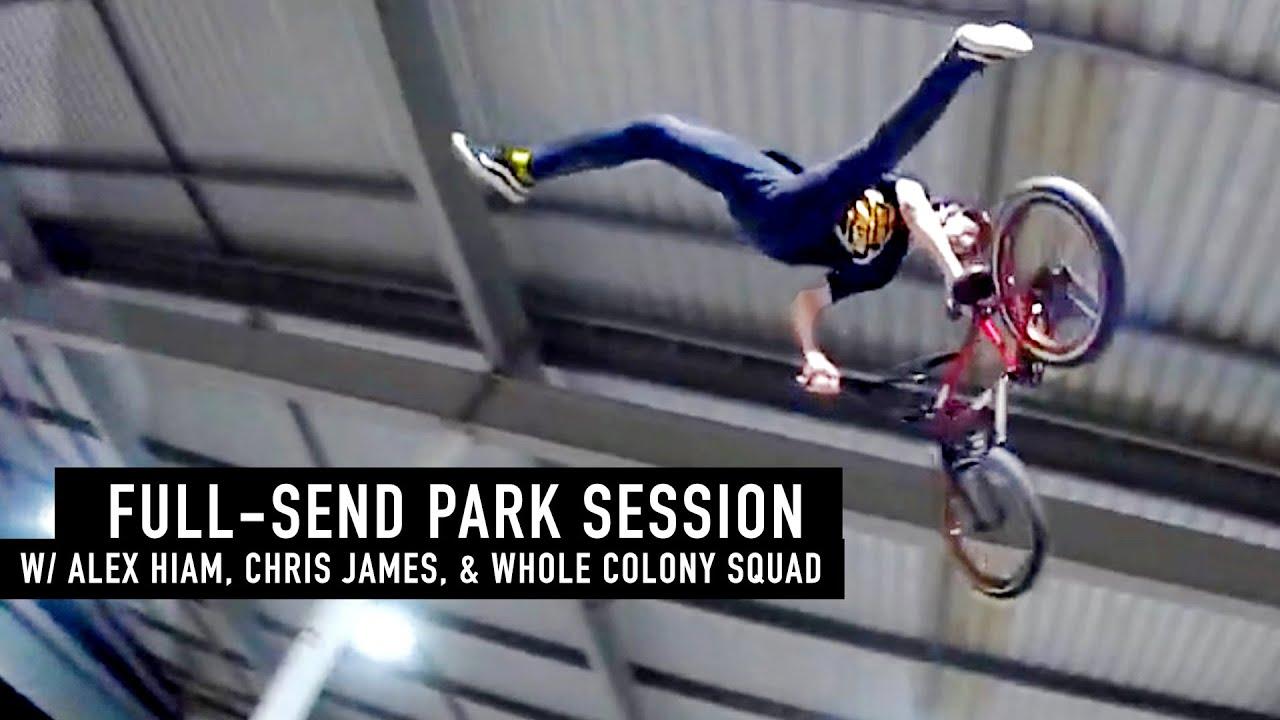 FULL-SEND PARK SESSION! COLONY BMX