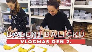 VLOGMAS DEN 2. | Balení balíčků z e-shopu!