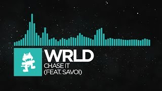 [Nu Disco] - WRLD - Chase It (feat. Savoi) [Monstercat EP Release]