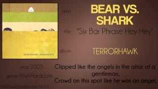 Bear vs. Shark - Six Bar Phrase Hey Hey (synced lyrics)