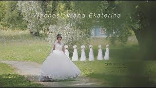 Свадебный клип - Вячеслав и Екатерина.