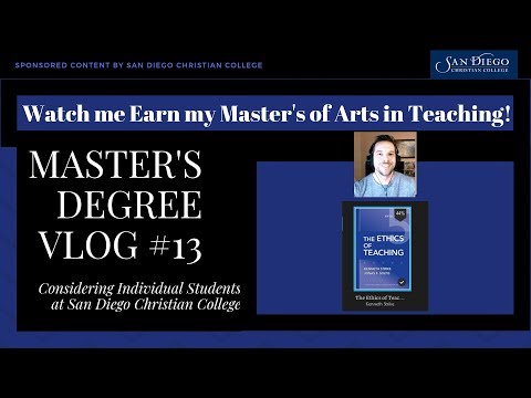 Master's Vlog #13: Considering Individual Student Interaction at San Diego Christian College