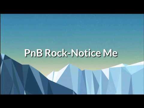 PnB Rock-Notice Me (Official Lyrics)