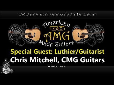 Chris Mitchell Owner CMG Guitars - American Made Guitar Show