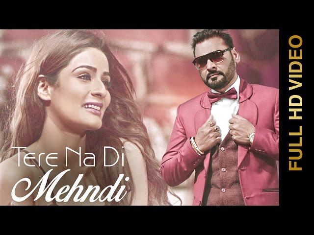 New Punjabi Songs 2016    TERE NA DI MEHNDI    NACHHATAR GILL    Punjabi Romantic Songs 2016