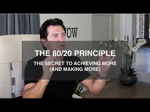 The 80/20 Principle: The Secret To Achieving More (And Making More) — T. Harv Eker