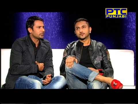 Honey Singh I Amrinder Gill I Tu Mera 22 Main Tera 22 I Exclusive Interview I PTC Punjabi I 1of5