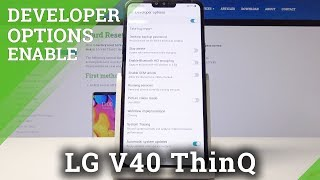 How to Activate Developer Options in LG V40 ThinQ – Developer Mode