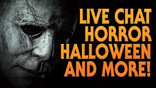Live Chat | Horror | Halloween and More!