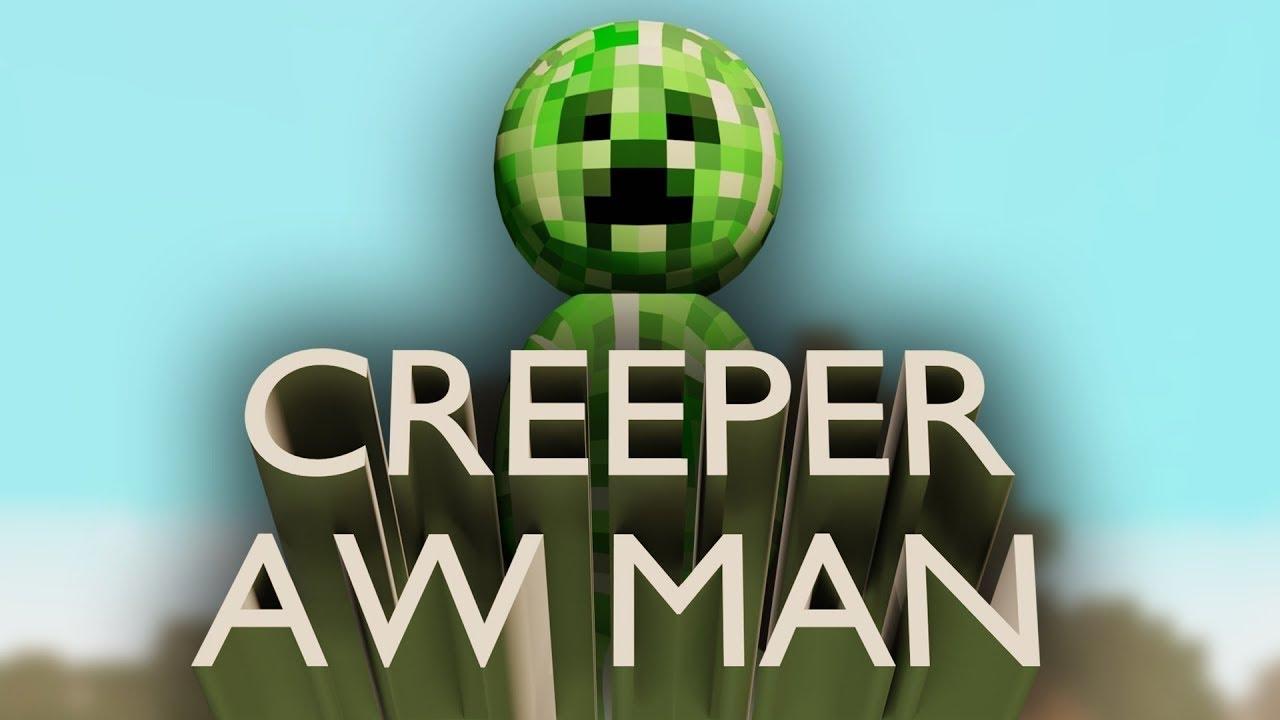 CREEPER AW MAN (Revenge - Captainsparkles)   (ROBLOX ...