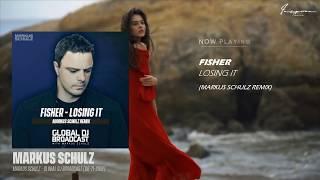 Fisher - Losing It (Markus Schulz Remix)
