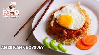 AMERICAN CHOPSUEY || American Chopsuey - Chinese Maincourse Recipe || Chopsuey Recipe