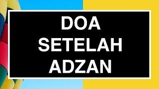 Doa Setelah Adzan: Doa Sesudah Adzan