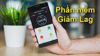 Ứng dụng giảm Lag, giảm hao pin trên điện thoại Android