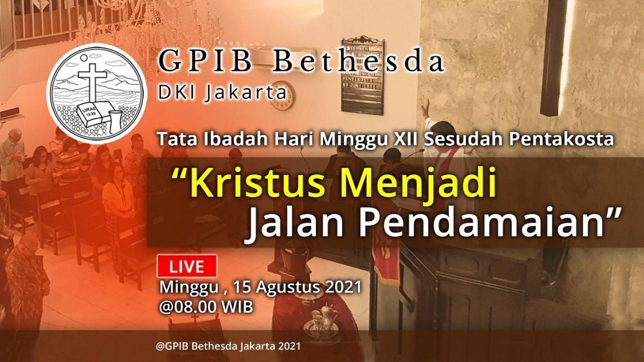 Ibadah Hari Minggu XII Sesudah Pentakosta (15 Agustus 2021)