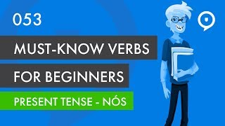 Learn European Portuguese (Portugal) - lesson 053 - Basic must-know verbs (nós)