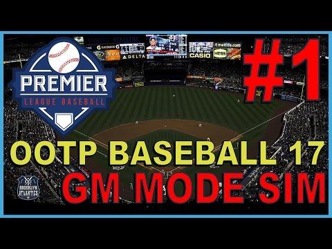Welcome To Brooklyn - OOTP Baseball 17 - GM Mode Sim - ep. 1