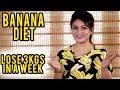 Diet Plan for Detox || Banana Diet || Weight Loss and Detox || Ashtrixx