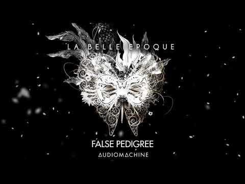 Audiomachine - False Pedigree