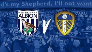 West Bromwich Albion VS Leeds Utd Match Preview  Score Predictions???