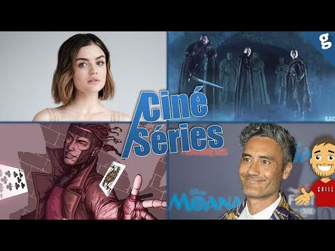 Gambit était terminé ? / Lucy Hale Riverdale spin-off / Durée Game Of Thrones / etc ...