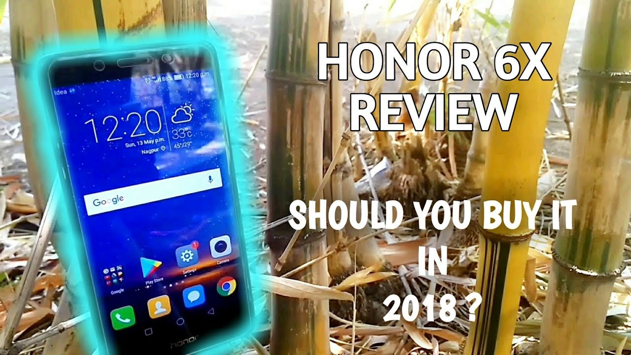Huawei Honor 6X - Full Review: Should You Buy It In 2018?