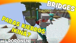 Minecraft: PARAS KIERROS IKINÄ?! [Bridges] w/ ROPONEN!